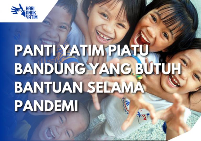 Panti Yatim Piatu Bandung yang Butuh Bantuan Selama Pandemi